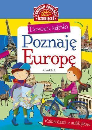 Domowa szkoła. Poznaję Europę 1