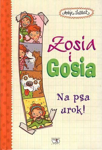 ZOSIA I GOSIA. NA PSA UROK 1