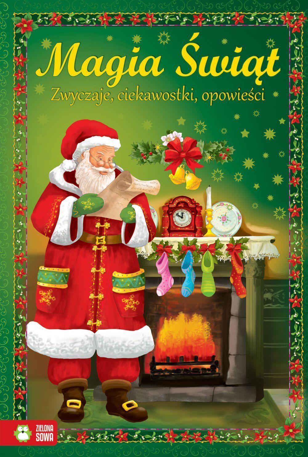 Magia Świąt. Zwyczaje, ciekawostki, opowieści 1