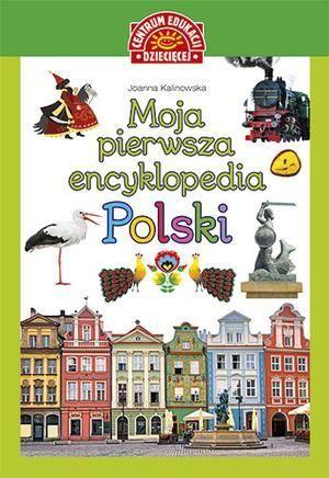 Moja pierwsza encyklopedia Polski 1