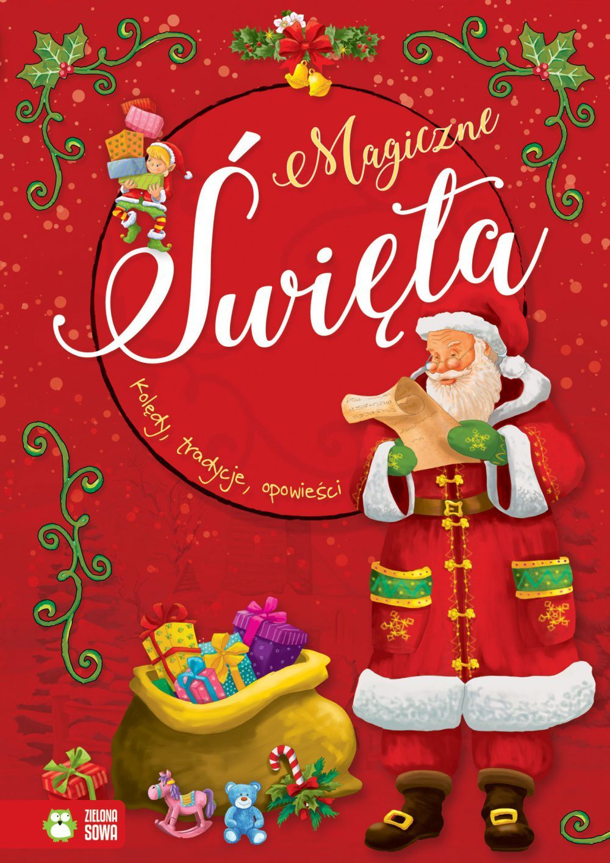 Magiczne Święta. Kolędy, tradycje, opowieści 1