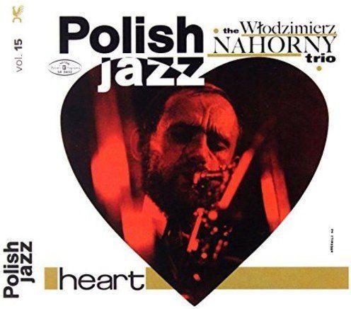 Jazz Nahorny Wlodzimierz Trio Heart Polish Jazz Id Produktu 1233170