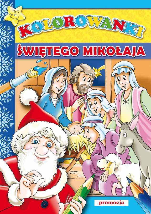 Siedmiorog Kolorowanki Swietego Mikolaja W Hulahop Pl