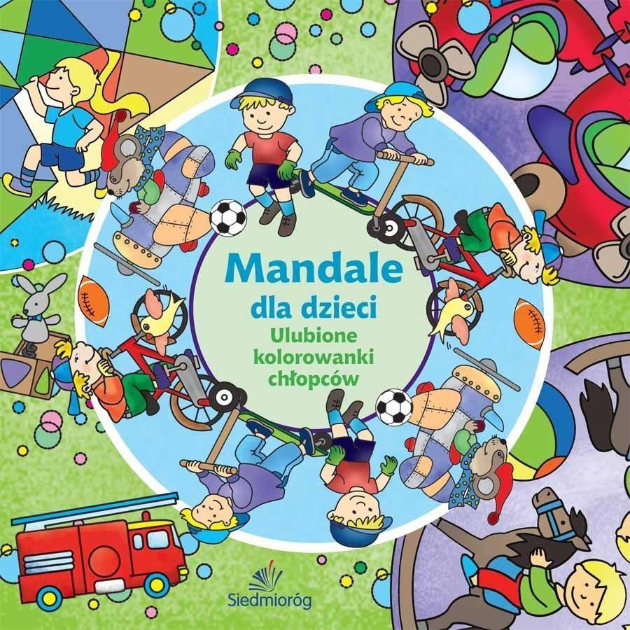 Siedmiorog Mandale Dla Dzieci Ulubione Kolorowanki Chlopcow