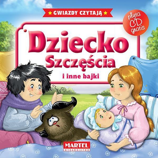 Bajki do poduszki- Dziecko szczęścia... +CD - 135966 1