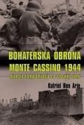 Bohaterska obrona Monte Cassino 1944 1