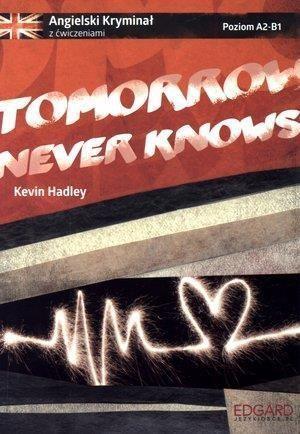 Angielski. Tomorrow never knows w.2016 1