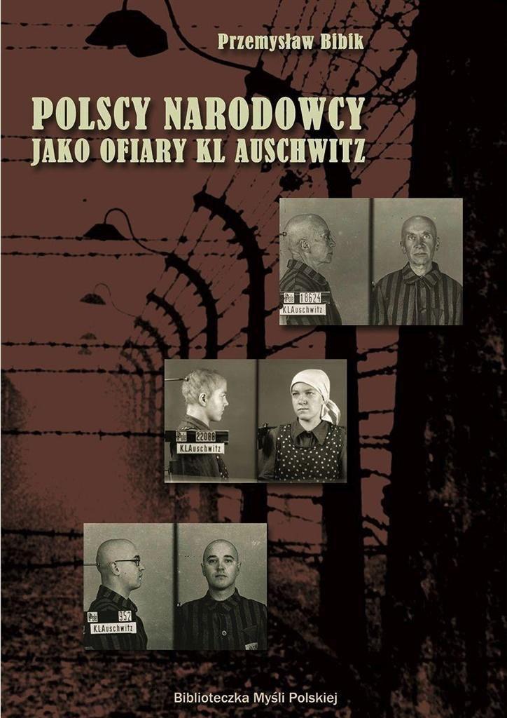 Polscy narodowcy jako ofiary KL Auschwitz 1