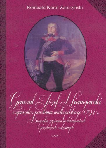 Generał Józef Niemojewski, organ. powst. wielkop. 1