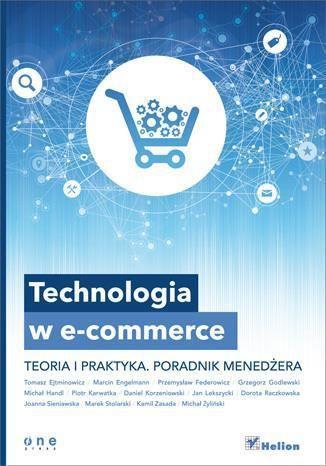 Technologia w e-commerce. Teoria i praktyka 1