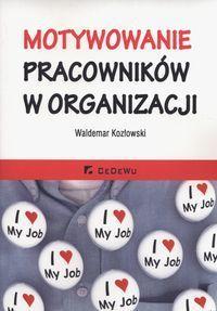 Motywowanie pracowników w organizacji (227065) 1
