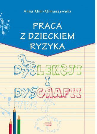 Praca z dzieckiem ryzyka dysleksji i dysgrafii 1