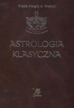 Astrologia klasyczna. Tom VII Planety 1