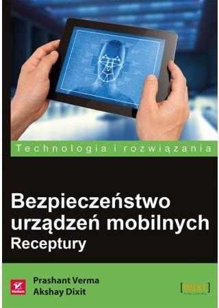 Bezpieczeństwo urządzeń mobilnych. Receptury 1