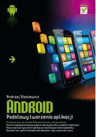 Android. Podstawy tworzenia aplikacji 1