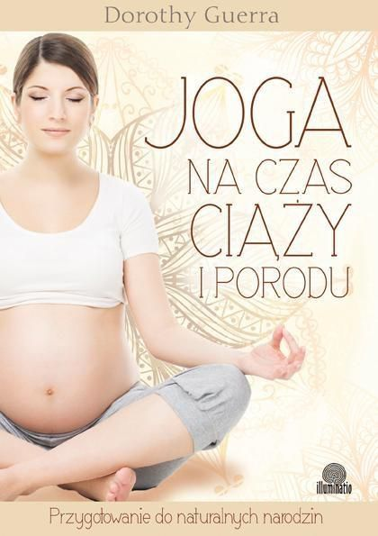 Joga na czas ciąży i porodu 1