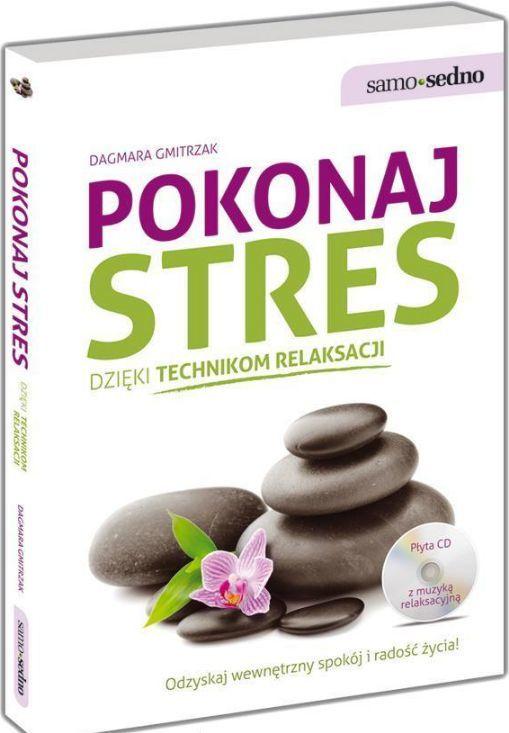 Samo Sedno - Pokonaj stres dzięki tech. relaksacji 1