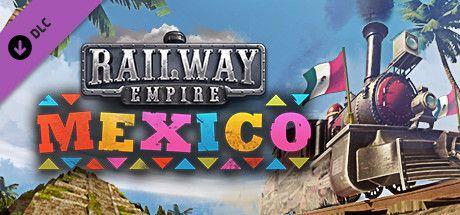 Railway Empire - Mexico PC, wersja cyfrowa 1