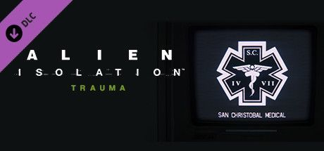 Alien: Isolation - Trauma Steam CD Key 1