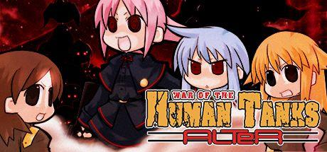 War of the Human Tanks - ALTeR 1