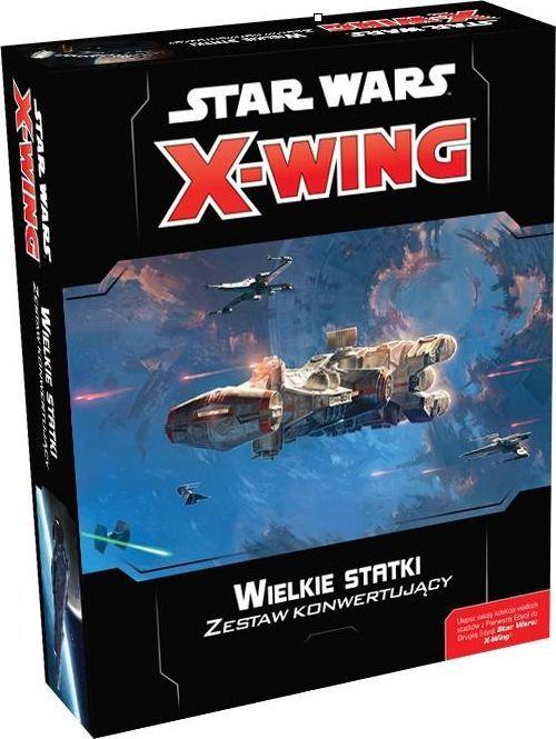 Rebel Star Wars: X-Wing - Zestaw konwertujący - Wielkie statki 1