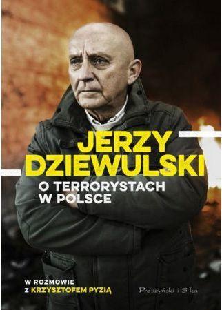 Jerzy Dziewulski o Terrorystach 1