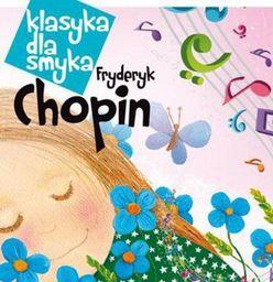 Klasyka dla smyka: Fryderyk Chopin