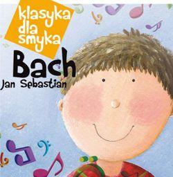 Klasyka dla smyka: Jan Sebastian Bach