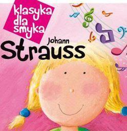 Klasyka dla smyka: Johann Strauss
