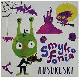 Smykofonia: Musorgski