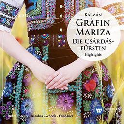 Classical Schock, Rudolf / Anneliese Rothenberger Kalman: Grafin Mariza & Die Csardasfurstin - Highlights