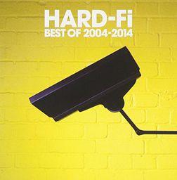 Hard-Fi Best Of 2004-2014