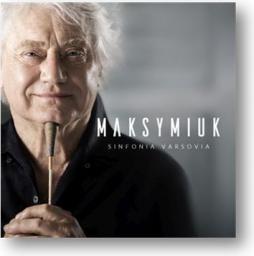 Jerzy Maksymiuk, Sinfonia Varsovia - MAKSYMIUK | Sinfonia Varsovia
