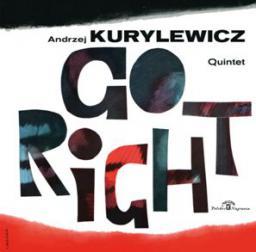 Andrzej Kurylewicz - Go Right