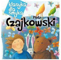 Klasyka dla smyka: Piotr Czajkowski