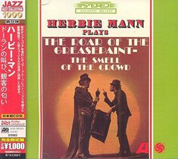 Jazz Mann, Herbie The Roar Of The Greasepaint, The Smell Of The Crowd
