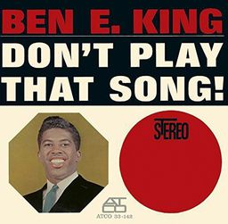 JAZZ BEN E. KING Don't Play That Song!