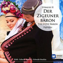 Classical Schock, Rudolf / Erika Koth / Anneliese Rothenberger Der Zigeunerbaron (Highlights)