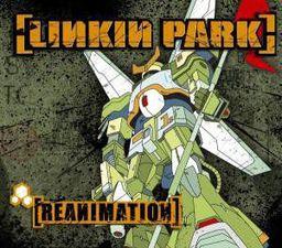 Linkin Park Reanimation