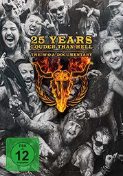 ROCK VARIOUS ARTISTS 25 YEARS LOUDER THAN HELL – THE W:O:A DOCUMENTARY