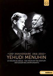 Euroarts Yehudi Menuhin: The Violin of the Century