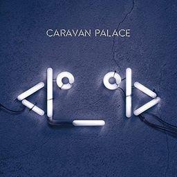 Rock Caravan Palace <I°_°I>