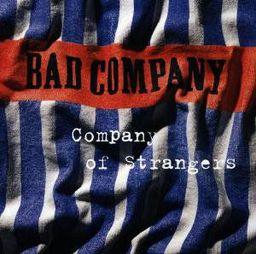 Pop Bad Company Company Of Strangers