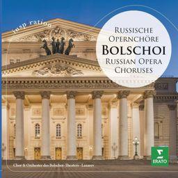 Classical Lazarev/Bolshoi Chorus & Orchestra Bolschoi - Russische Opernchore