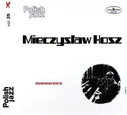 Jazz Kosz, Mieczyslaw Reminiscence (Polish Jazz)