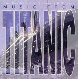 Music From Titanic - The Ray Hamilton Orchestra CD - 235503