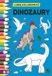 Lubię kolorować. Dinozaury - 226285