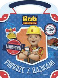 Bob Budowniczy. Podróże z bajkami - 224986