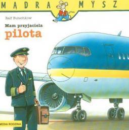 Mądra mysz - Mam przyjaciela pilota (33906)