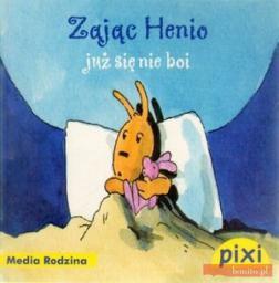 Pixi 2 - Zając Henio już się nie boi Media Rodzina (52186)